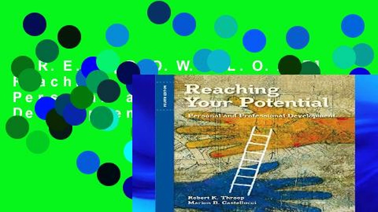 F.R.E.E [D.O.W.N.L.O.A.D] Reaching Your Potential: Personal and Professional Development