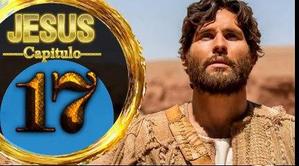 Capitulo 17 JESUS HD Español