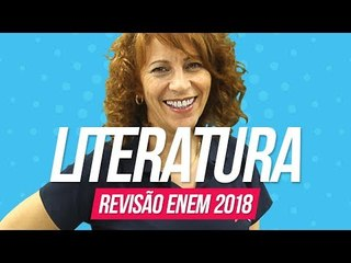 Literatura | Revisão Enem 2018
