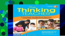 D.O.W.N.L.O.A.D [P.D.F] The Thinking Teacher: A Framework for Intentional Teaching in the Early