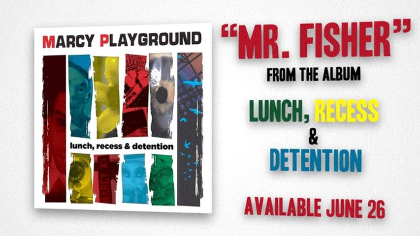 Marcy Playground - Mr. Fisher