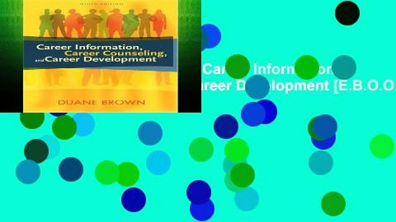 F.R.E.E [D.O.W.N.L.O.A.D] Career Information, Career Counseling, and Career Development [E.B.O.O.K]