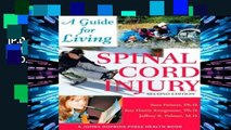 [P.D.F] Spinal Cord Injury: A Guide for Living (A Johns Hopkins Press Health Book) [P.D.F]