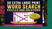 [P.D.F] 50 Extra Large Print Word Search Puzzles and Solutions: Easy-to-see Full Page Seek and