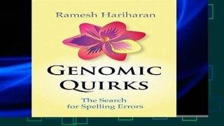 F.R.E.E [D.O.W.N.L.O.A.D] Genomic Quirks: The Search for Spelling Errors [E.B.O.O.K]