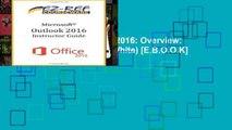 [P.D.F] Microsoft Outlook 2016: Overview: Instructor Guide (Black   White) [E.B.O.O.K]