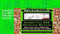 F.R.E.E [D.O.W.N.L.O.A.D] Kindle Fire HDX Ultimate Manual:  (Discover the Ultimate Power of Kindle