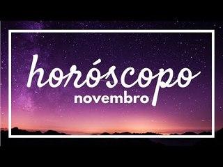 [ NOVEMBRO ] Previsão Astrológica Mensal 2018 ✨