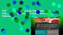 F.R.E.E [D.O.W.N.L.O.A.D] The Alzheimer s Prevention Food Guide: A Quick Nutritional Reference to