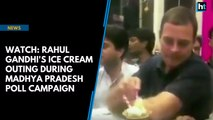 Watch: Rahul Gandhi's ice cream outing during Madhya Pradesh poll campaign
