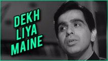 Dekh Liya Maine   Deedar Song   Lata Mangeshkar   Mohammed Rafi   Ashok Kumar   Nargis   Dilip Kumar