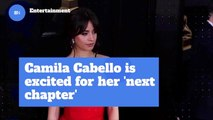 Camila Cabello Is Starting A New Chapter In Her Life