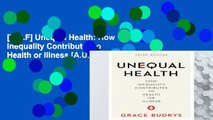 [P.D.F] Unequal Health: How Inequality Contributes to Health or Illness [A.U.D.I.O.B.O.O.K]