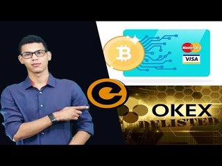 Patentes Criptomoedas Visa e MasterCard - OKex Exclui 50 Pares de Tokens.