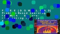 F.R.E.E [D.O.W.N.L.O.A.D] Problem-Based Learning for Math   Science: Integrating Inquiry and the