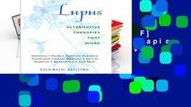 D.O.W.N.L.O.A.D [P.D.F] Lupus Alternative Therapies That Work: Alternative Therapies at Work
