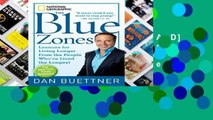 F.R.E.E [D.O.W.N.L.O.A.D] The Blue Zones: Lessons for Living Longer from the People Who Ve Lived