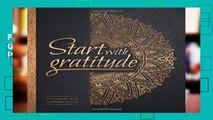 F.R.E.E [D.O.W.N.L.O.A.D] Start With Gratitude: Daily Gratitude Journal | Positivity Diary for a