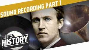 Phonograph vs. Gramophone - The Invention of Sound Recording Part 1 I THE INDUSTRIAL REVOLUTION