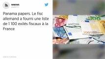 Panama papers. Le fisc allemand a fourni une liste de 1 100 exilés fiscaux à la France.