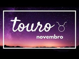 [ TOURO ] HORÓSCOPO MENSAL / NOVEMBRO 2018 ✨