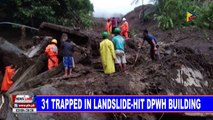31 trapped in landslide-hit DPWH building