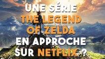 """Une série """"The legend of Zelda"""" bientôt sur Netflix ?"""