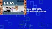 [P.D.F] CCM Practice Questions 2018-2019: CCM Certification Test Prep Practice Questions for the