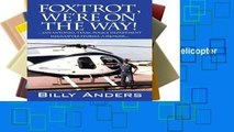 [P.D.F] Foxtrot, We re on the Way! ... San Antonio, Texas, Police Department Helicopter Stories, a