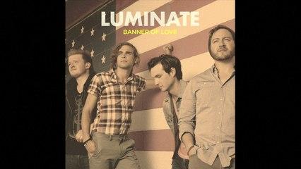 Luminate - Banner of Love