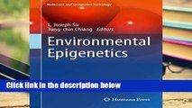 D.O.W.N.L.O.A.D [P.D.F] Environmental Epigenetics (Molecular and Integrative Toxicology) [P.D.F]
