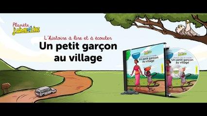 L'histoire du petit garçon au village