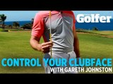 Control your clubface - Gareth Johnston - Today's Golfer