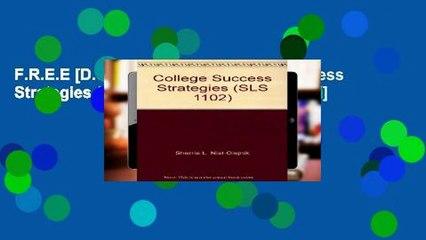 F.R.E.E [D.O.W.N.L.O.A.D] College Success Strategies (SLS 1102) [A.U.D.I.O.B.O.O.K]