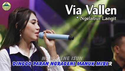 Via Vallen ~ Ngelabur Langit   |   Official Video