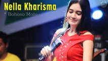 Nella Kharisma ~ Bohoso Moto   |   Official Video