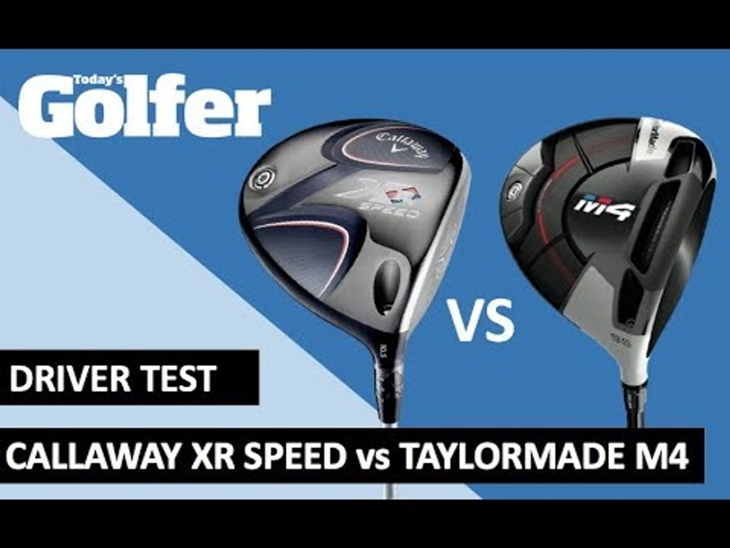 Review: Callaway XR Speed vs TaylorMade M4 driver