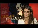 Penelope Cruz talks Broken Embraces | Empire Magazine