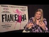 Greta Gerwig Interview -- Frances Ha   Empire Magazine