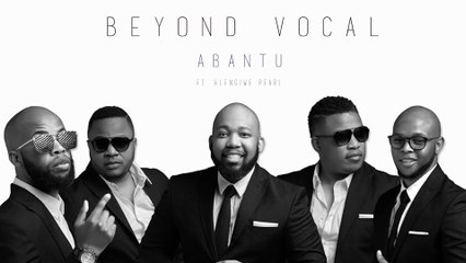Beyond Vocal - Abantu