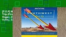 [P.D.F] Moon Southwest Road Trip (First Edition): Las Vegas, Zion   Bryce, Monument Valley, Santa