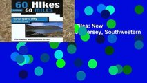 [P.D.F] 60 Hikes Within 60 Miles: New York City: With Northern New Jersey, Southwestern