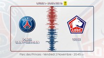 Paris Saint-Germain - Lille : La bande-annonce