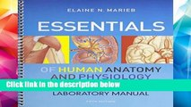 F.R.E.E [D.O.W.N.L.O.A.D] Essentials of Human Anatomy   Physiology and Essentials of Human
