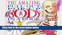 F.R.E.E [D.O.W.N.L.O.A.D] The Amazing Pull-Out Pop-Up Body in a Book (DK Amazing Pop-Up Books)