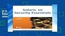 [P.D.F] Solaris 10 Security Essentials (Solaris System Administration) [P.D.F]