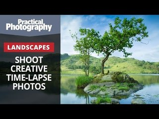 Landscapes - Shoot creative time lapse photos (road trip part 3)