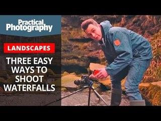 Three easy ways to shoot waterfalls