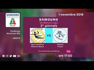 Brescia - Firenze   Speciale   2^ Giornata   Samsung Volley Cup 2018/19