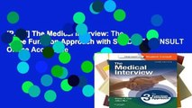 [P.D.F] The Medical Interview: The Three Function Approach with STUDENT CONSULT Online Access, 3e